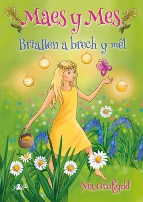 Cyfres Maes y Mes: Briallen a Brech y Mel
