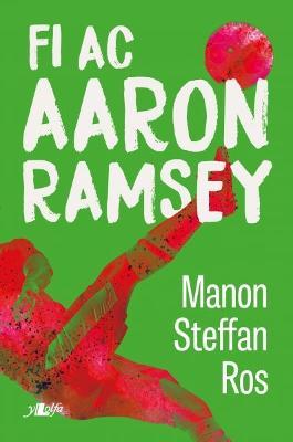 Fi ac Aaron Ramsey