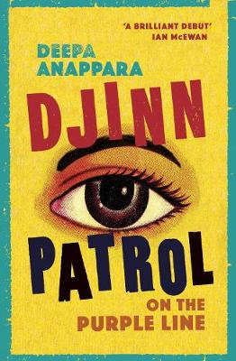 Djinn Patrol on the Purple Line: 2020's most 'heartrending' debut and a BBC Radio 2 book club pick by Deepa Anappara