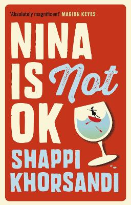 Nina is Not OK by Shappi Khorsandi (Author)