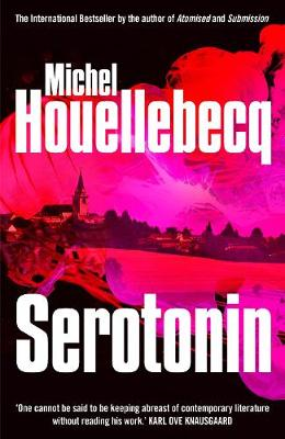 Serotonin by Michel Houellebecq, and Shaun Whiteside