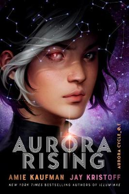 Aurora Rising (The Aurora Cycle) by Amie Kaufman, and Jay Kristoff