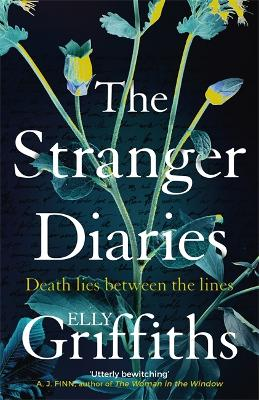 The Stranger Diaries: a gripping Gothic mystery perfect for dark autumn nights by Elly Griffiths