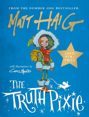The Truth Pixie by Matt Haig, and Chris Mould