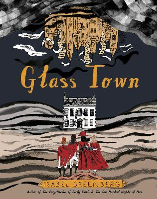 Glass Town by Isabela Greenberg