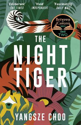 The Night Tiger: The Reese Witherspoon Book Club Pick for April by Yangsze Choo