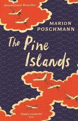 The Pine Islands by Marion Poschmann, and Jen Calleja