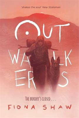 Outwalkers by Fiona Shaw
