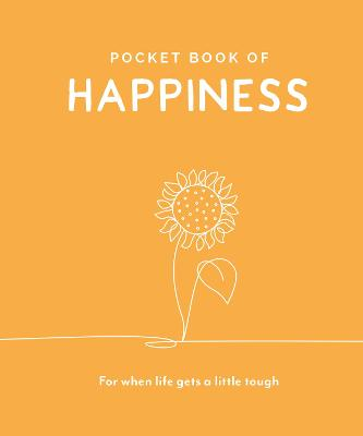 Pocket Book of Happiness: For When Life Gets a Little Tough