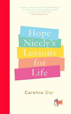 Hope Nicely's Lessons for Life: 'An absolute joy' - Sarah Haywood by Caroline Day