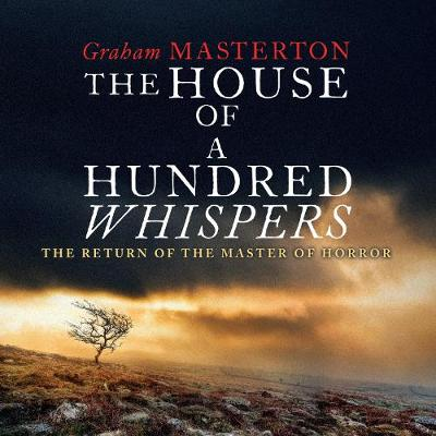 The House of A Hundred Whispers by Graham Masterton, and Katherine Press