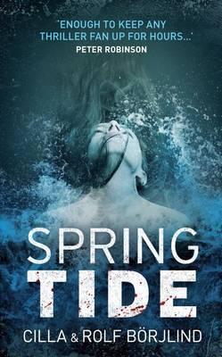 Spring Tide by Cilla Borjlind, Rolf Borjlind, and Rod Bradbury