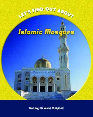 Islamic Mosques by Anita Ganeri