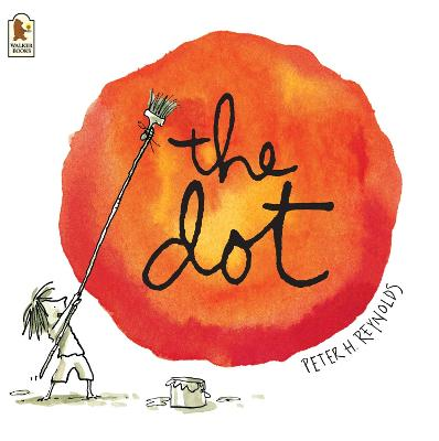The Dot by Peter H. Reynolds, and Peter H. Reynolds