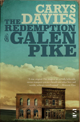 The Redemption of Galen Pike: and Other Stories by Carys Davies