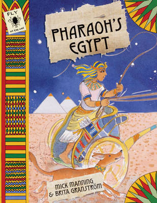 Pharaoh'S Egypt by Mick Manning, and Brita Granstrom