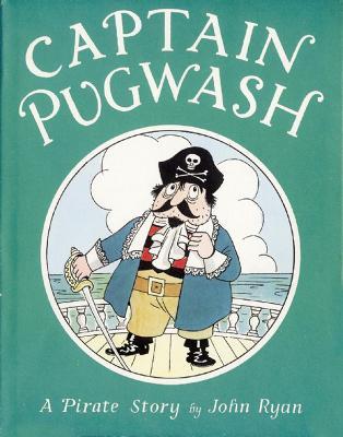 Captain Pugwash by John Ryan, and John Ryan