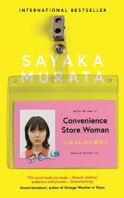 Convenience Store Woman by Sayaka Murata, and Ginny Tapley Takemori