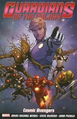 Guardians Of The Galaxy Volume 1: Cosmic Avengers bookcover