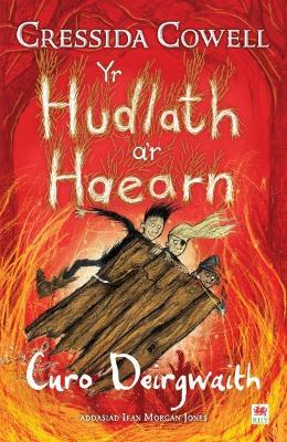 Hudlath a'r Haearn, Yr - Curo Deirgwaith