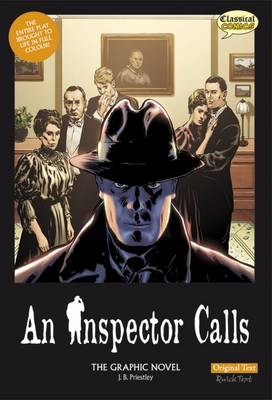 An Inspector Calls the Graphic Novel: Original Text by J. B. Priestley, Will Volley, and Jason Cobley