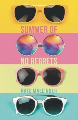 Summer of No Regrets by Kate Mallinder