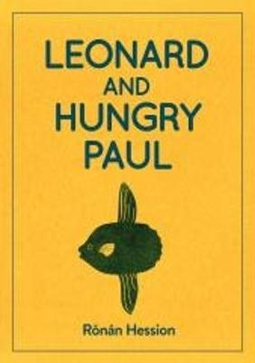 LEONARD AND HUNGRY PAUL by Ronan Hession