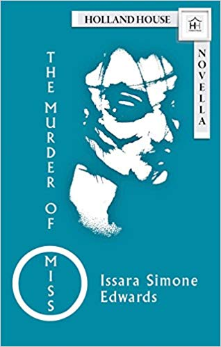 The Murder of Miss O by Issara Simone Edwards