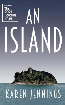 An Island by Karen Jennings