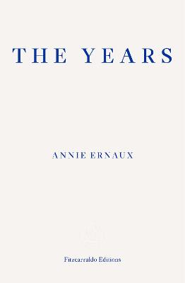 The Years by Annie Ernaux, and Alison L. Strayer
