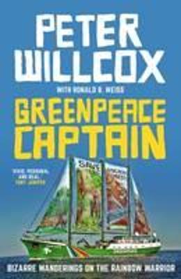 Greenpeace Captain: Bizarre    | Book reviews | RGfE