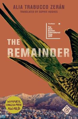 The Remainder by Alia Trabucco Zeran, and Sophie Hughes
