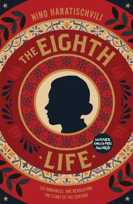 The Eighth Life: (for Brilka) The International Bestseller by Nino Haratischvili, Charlotte Collins, and Ruth Martin