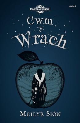 Chwedlau'r Ddraig: Cwm y Wrach
