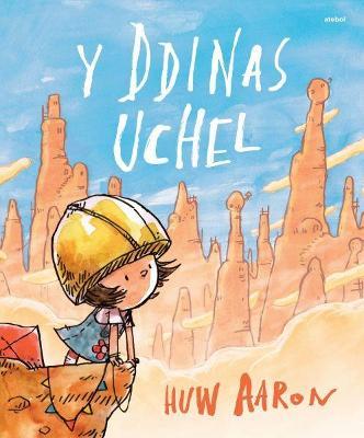 Ddinas Uchel, Y