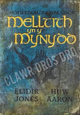 Chwedlau'r Copa Coch: Melltith yn y Mynydd