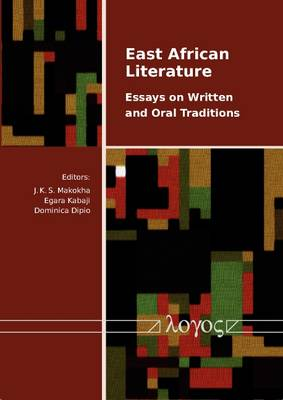 East African Literature: Essays on Written and Oral Traditions bookcover