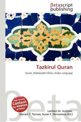 Tazkirul Quran by Lambert M Surhone, Mariam T Tennoe, and Susan F Henssonow