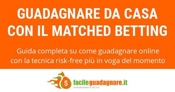 guadagnare-da-casa-con-il-matched-betting