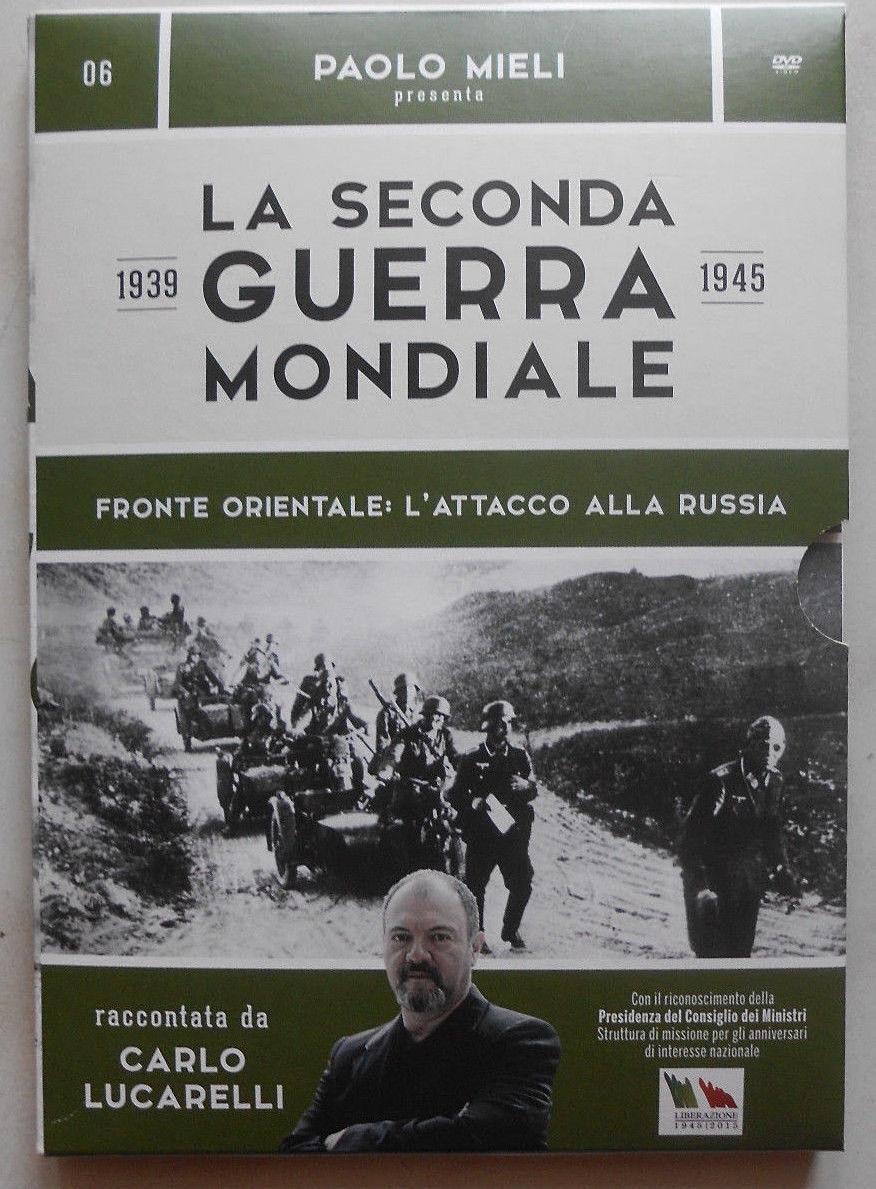 La seconda guerra mondiale n. 6 - Fronte orientale: l'attacco alla russia