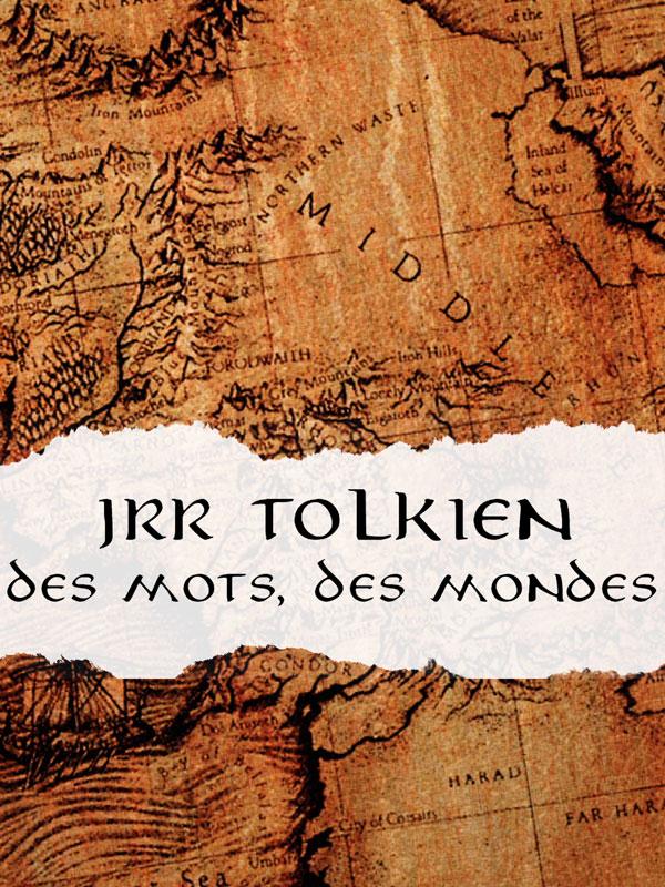 J.R.R. Tolkien, des mots, des mondes - ARTE Boutique
