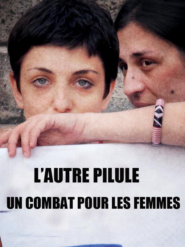 """Résultat de recherche d'images pour """"l'autre pilule un combat pour les femmes"""""""