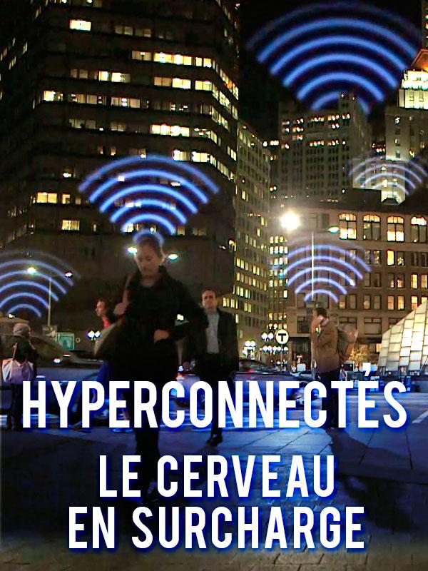 Vignette document Hyperconnectés : le cerveau en surcharge