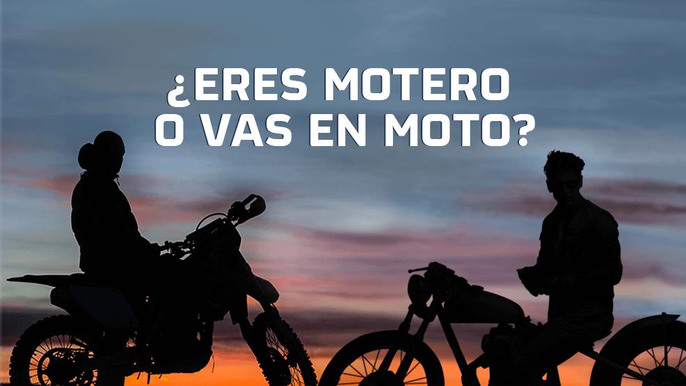 ¿Eres motero o vas en moto?