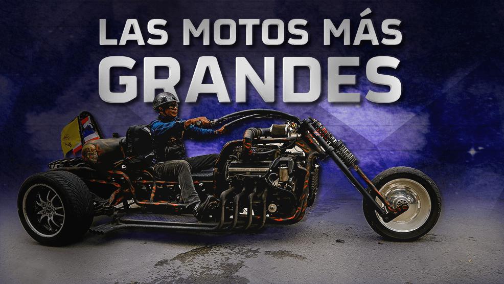 Os presentamos las motos más grandes del mundo