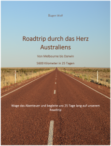 Ebook: Roadtrip durch das Herz Australiens