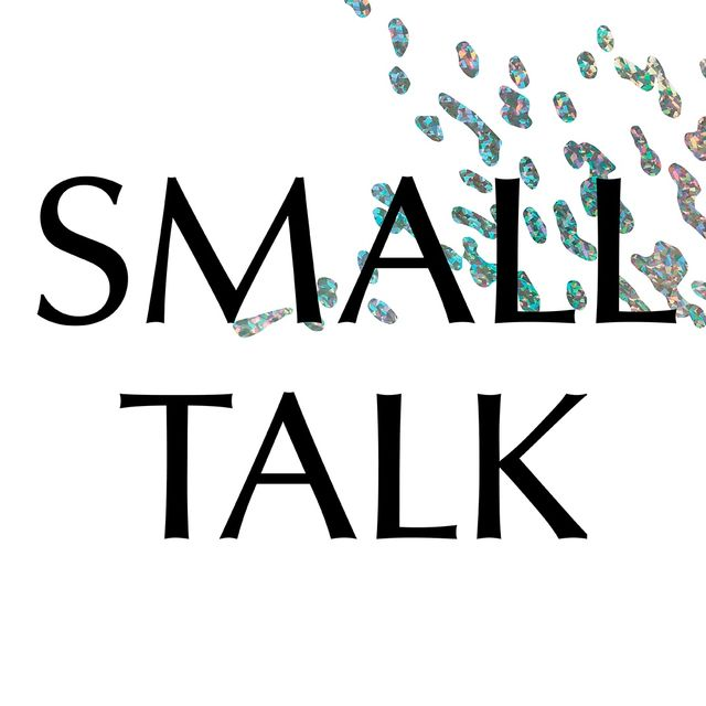 SMALL TALK on ableism & able-bodiedness