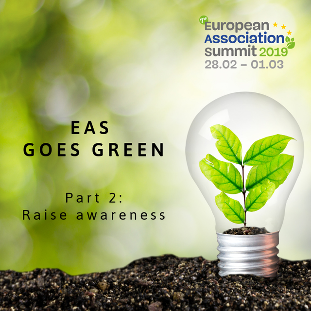 EAS Goes Green Part 2: Raise awareness