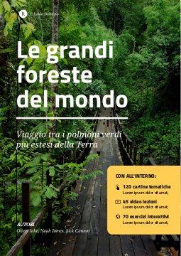 Le grandi foreste del mondo