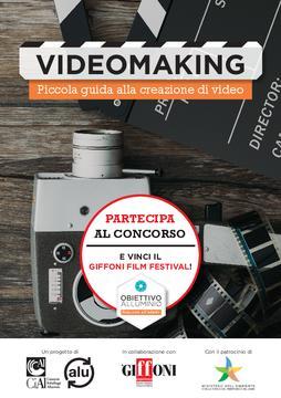 Videomaking - Piccola guida alla creazione di video
